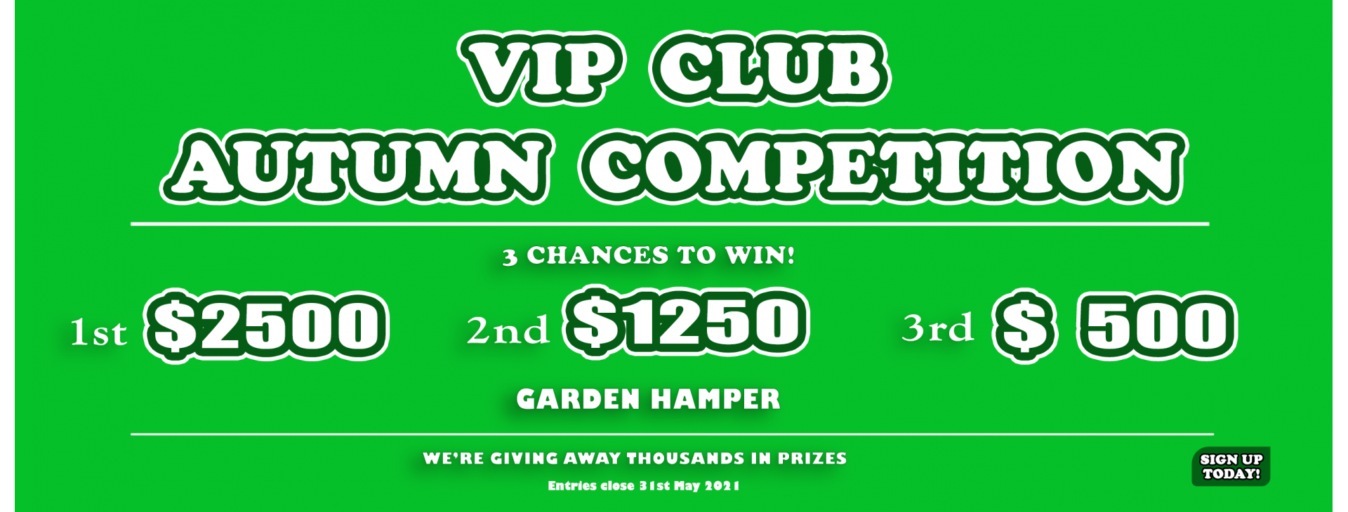 Autumn VIP Competition
