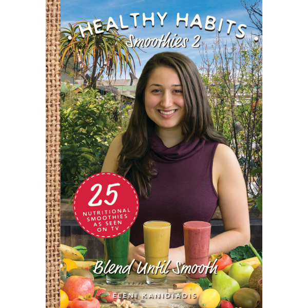 Healthy Habits 2: Blend Until Smooth