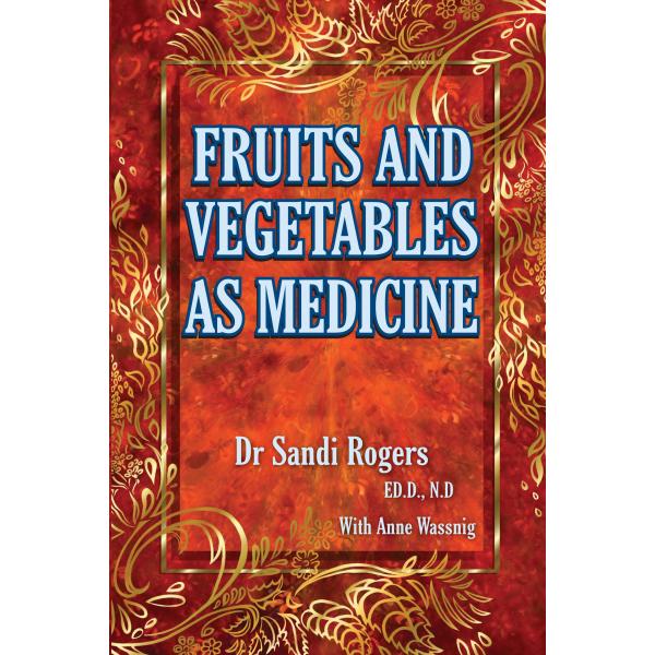 Fruit & Vegetable as Medicine