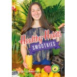 Healthy Habits Smoothies