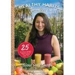 Healthy Habits 2: Blend Until Smooth