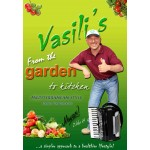 Vasili's From the Garden to Kitchen Book