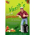 Vasili's From the Garden to Kitchen Book